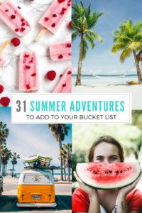 31 Days of Summer Adventures to add to your summer bucket list #summer