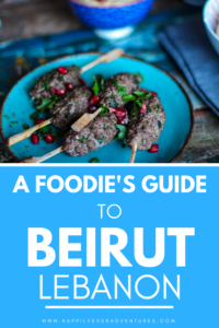 A foodie's travel guide to Beirut, Lebanon. All the places to eat when traveling to Beirut and all the foods to eat when traveling to an Arab country
