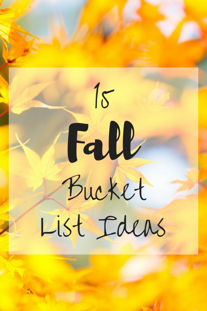 15 Fall Bucket List Ideas