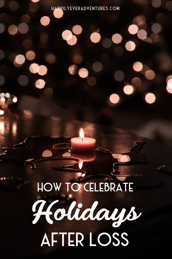 How to celebrate the holidays after losing a loved one. Here's your guide to surviving the holidays when dealing with grief #loss #grief