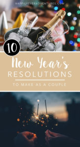 The best New Year's Resolutions for Couples #couplesgoals #relationship