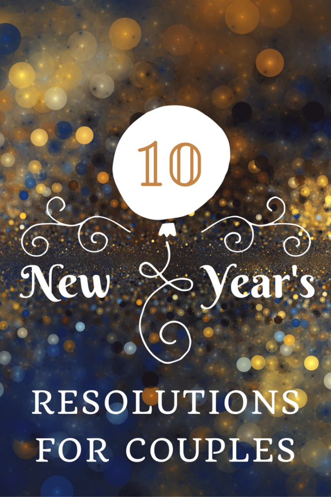 10 New Year's Resolutions for Couples