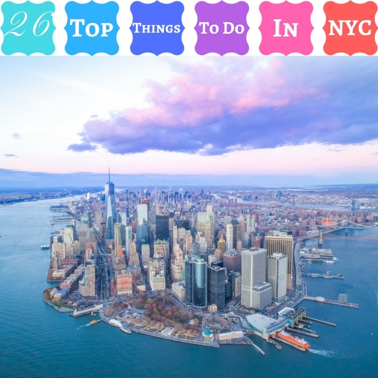 26 Top Things To Do In NYC