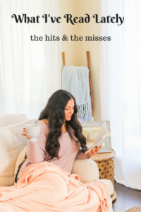 What II've read lately: the hits and the misses