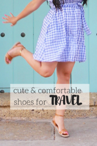 A roundup of the most comfortable travel shoes!