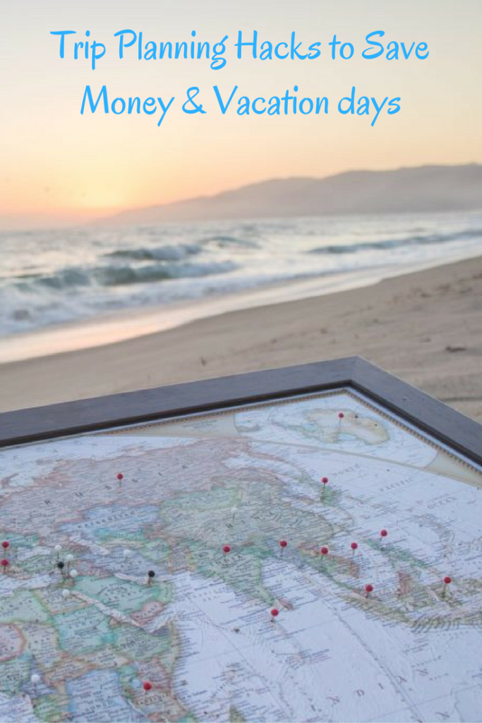 Our trip planning hacks to save money and vacation days