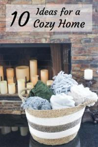 10 Ideas For a Cozy Home