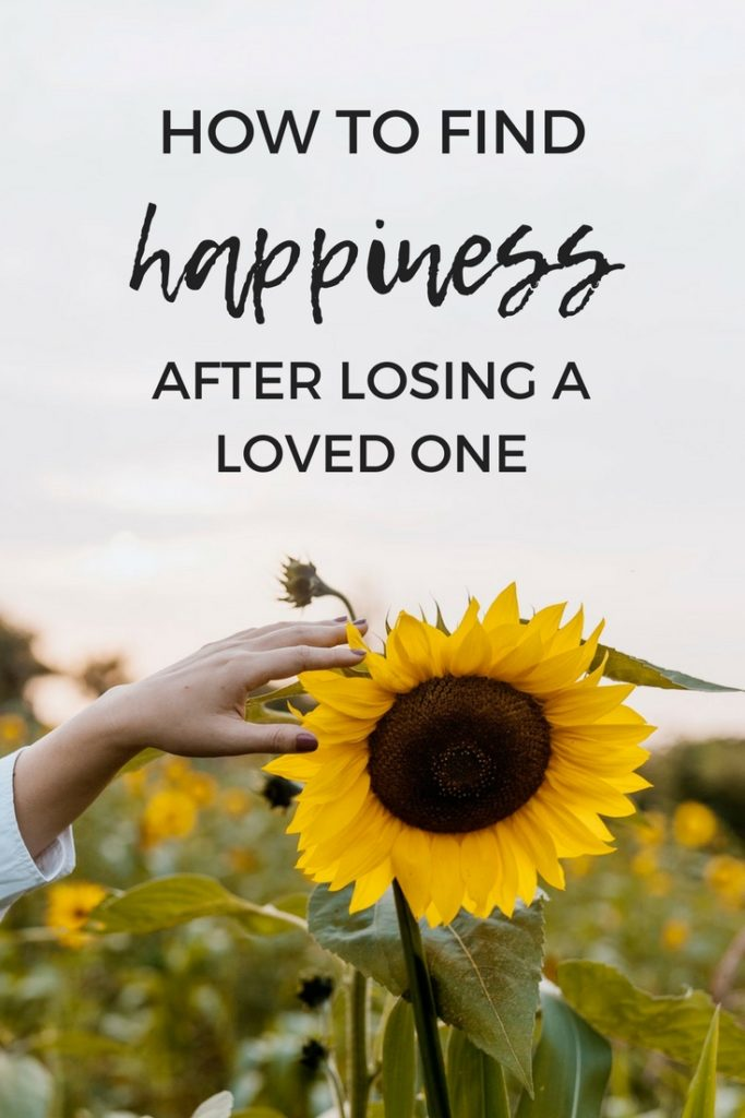 How to find happiness after losing a loved one. How to deal with grief and find happiness in life again #grief