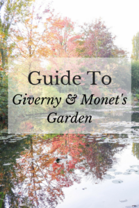 Guide to Giverny and Monet's Home and Garden | France | Europe | Road Trip | Day trip from Paris |