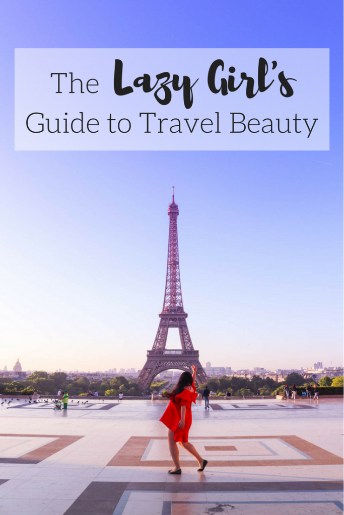 The Lazy Girl's Guide to Travel Beauty: How to Look Your Best With Barely Any Effort