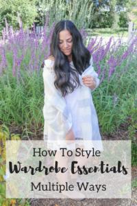 Multiple Ways to Style Wardrobe Essentials