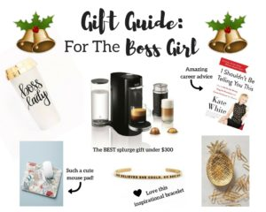Gift Guide for the Boss Girl