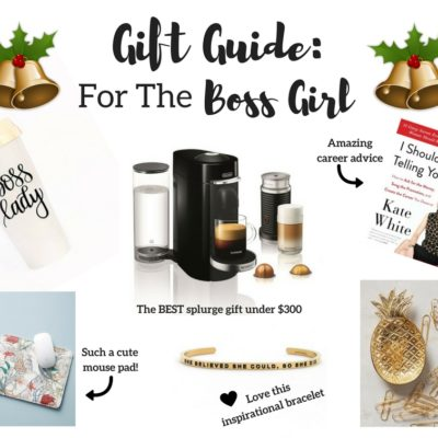 Gift Guide for Her: Boss Girl