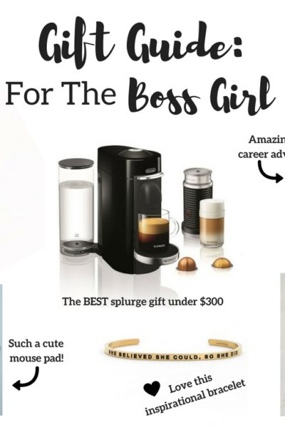 Gift Guide for the Boss Girl
