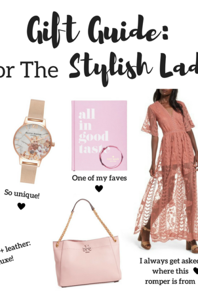 Gift Guide for the Stylish Lady
