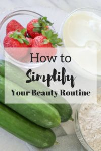 How To Simplify Your Beauty and Grooming Routine   alternative beauty   natural products  