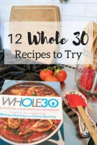Why I'm Doing Whole 30 + Recipe Ideas