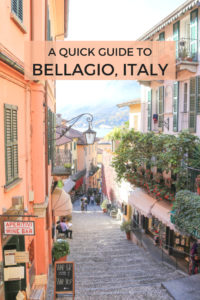 A quick guide to Bellagio, Lake Como, Italy: where to eat, things to do, where to stay