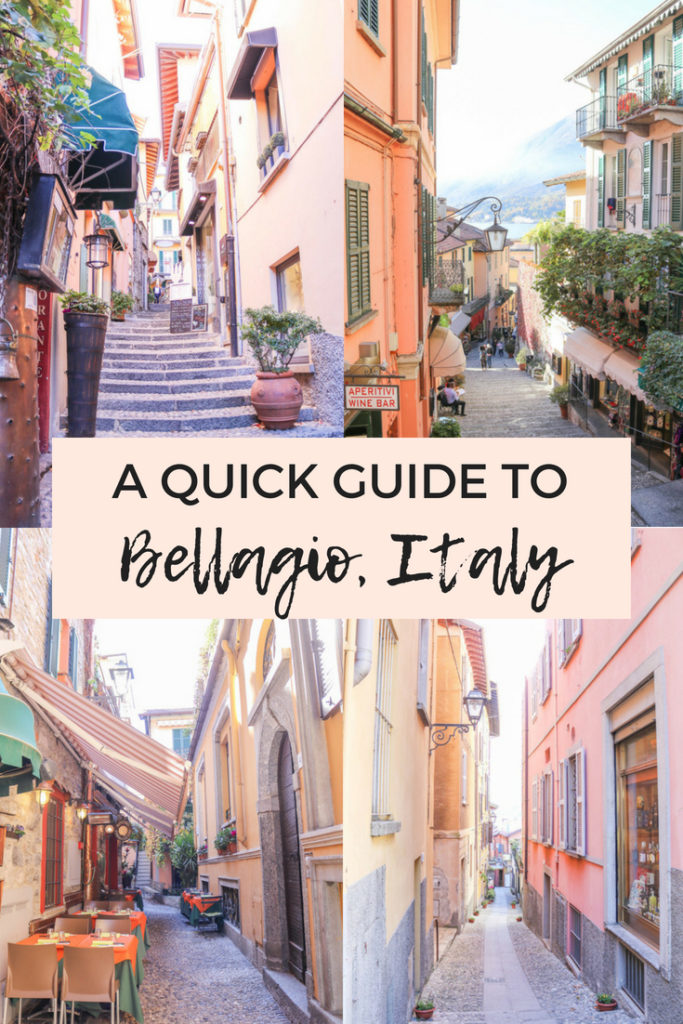 A Quick Guide to Bellagio, Lake Como, Italy: things to do, where to eat, and where to stay