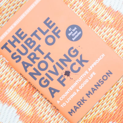 The Subtle Art of Not Giving a F*ck – March Book Club Discussion