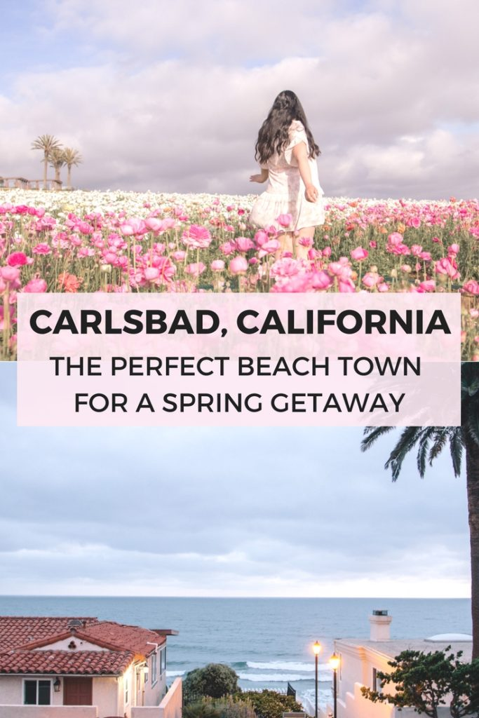 Carlsbad, California: the perfect beach town for a spring getaway