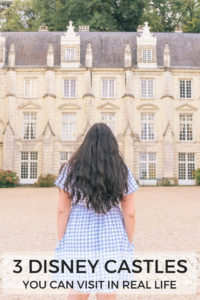 3 Disney Castles You Can Visit in Real Life in Loire Valley, France. Chateau d'Usse inspired Sleeping Beauty, Chateau de Chaumont inspired Cinderella and Chateau Chambord inspired Beast's castle from Beauty and The Beast