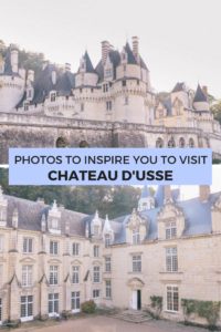 Photos to inspire you to visit Chateau d'usse, one of the prettiest and most stunning castles in Loire Valley, France. Here are 3 stunning chateaux you must visit