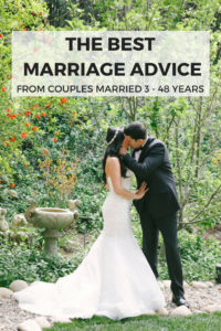 The best marriage advice and relationship tips from couples married 3 years to 48 years. These marriage tips are perfect for engaged couples, newlyweds, or those who have been married a long time.