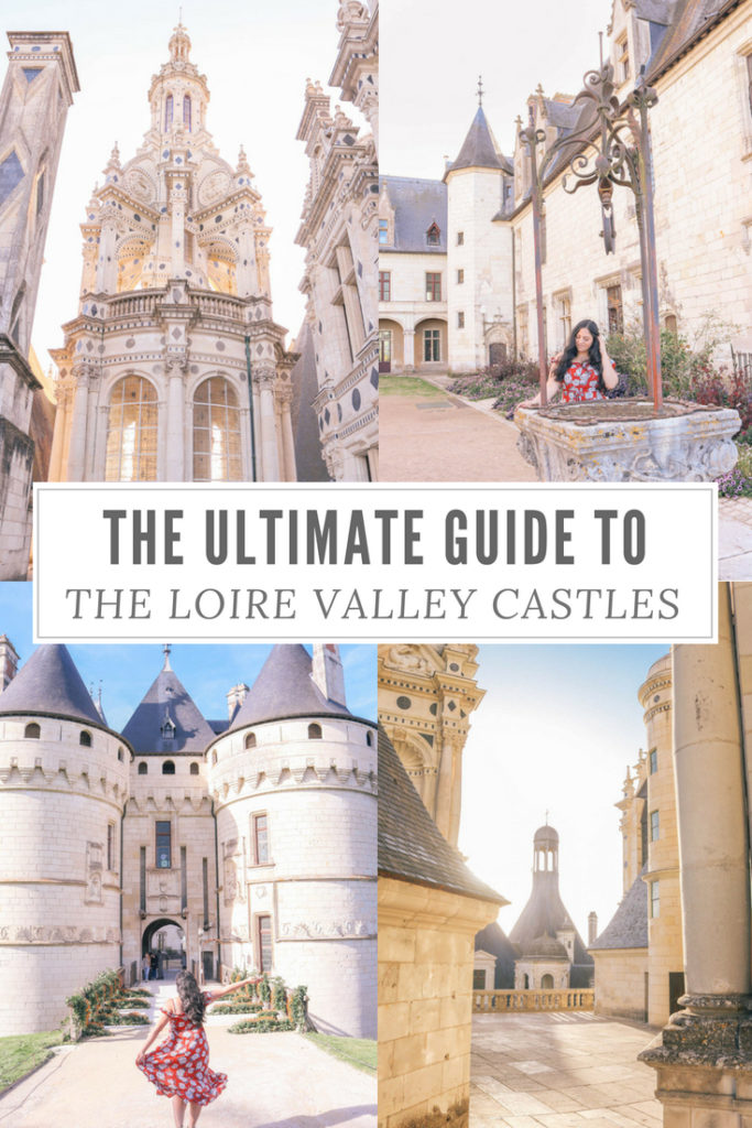 The ultimate guide to the Loire Valley, France castles