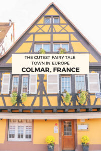 The cutest fairy tale town to add to you Europe bucket list: Colmar, France in the Alsace Region