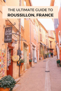 The ultimate guide to Roussillon, France. One of the prettiest villages in Provence