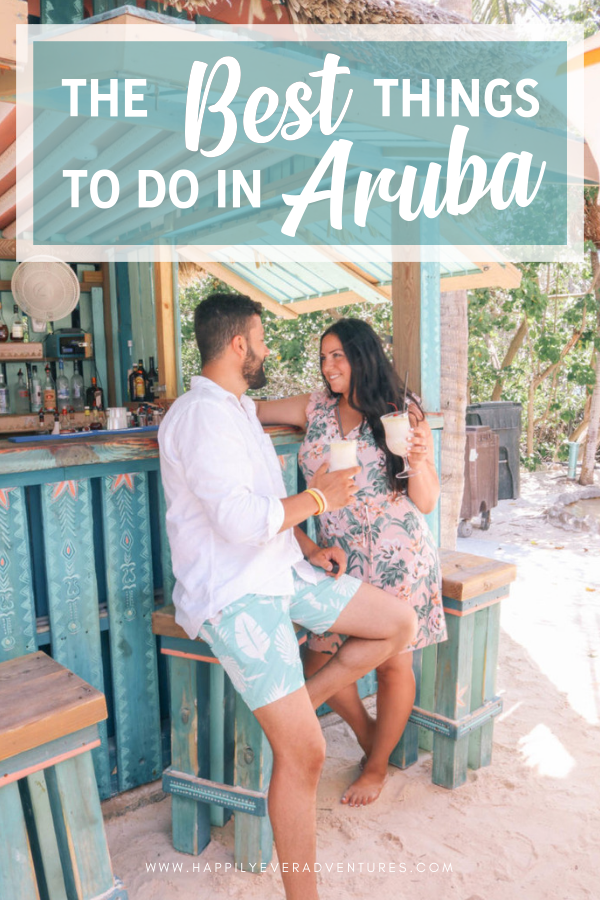 The best things to do in Aruba on your Aruba vacation or honeymoon