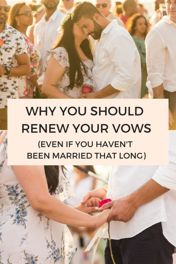 Why you should renew your vows even if you haven't been married that long