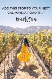 Add this stop to your next California road trip: Buellton, California in Santa Barbara wine country
