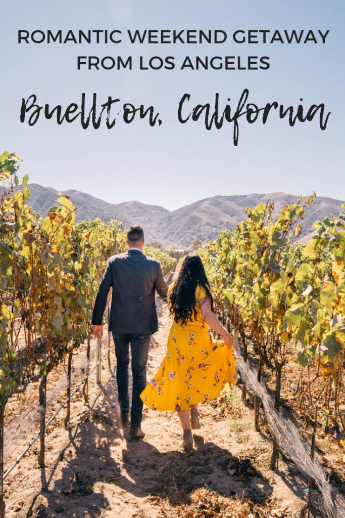 The perfect romantic weekend getaway from Los Angeles: Buellton, California in the Santa Ynez wine country