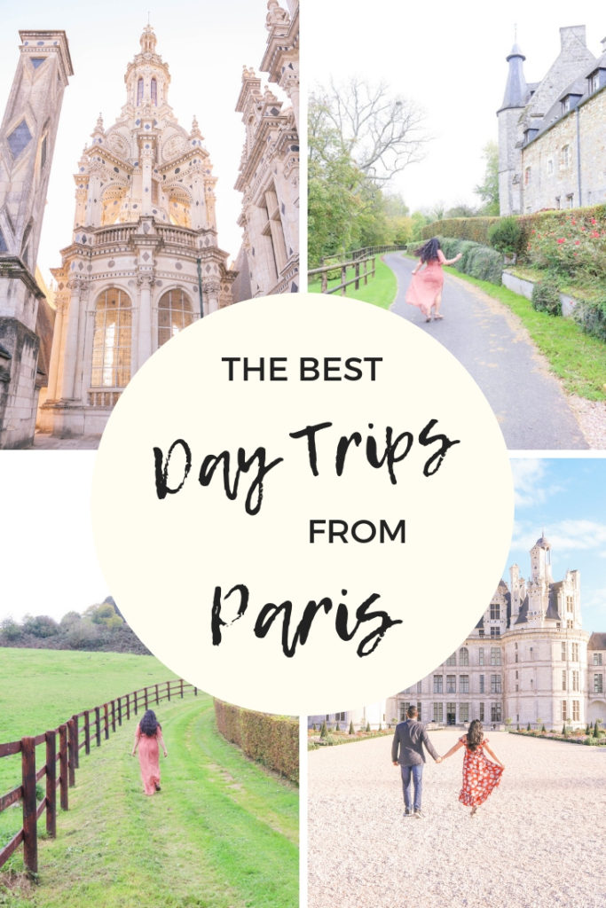 The best day trips from Paris or weekend getaways from Paris, France
