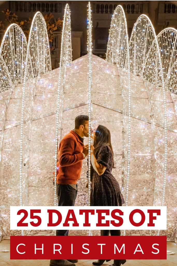 25 days of romantic Christmas date ideas. All the holiday date ideas you need for the most romantic holiday season #christmasromance #dateideas #datenight
