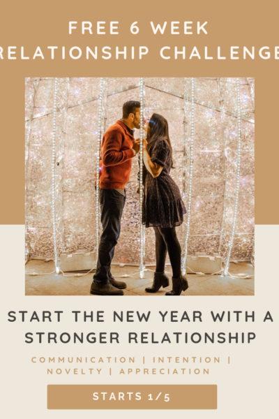 6 Week Relationship Challenge