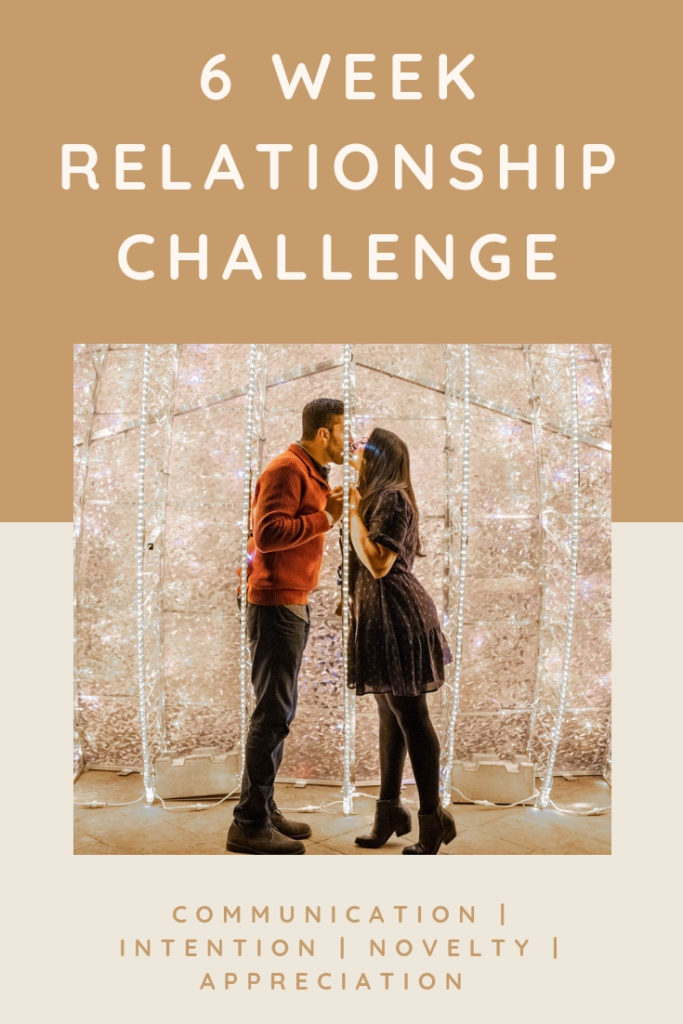 6 week relationship challenge to build a stronger marriage through 6 aspects of a healthy relationship including: communication, love languages, appreciation, novelty, and quality time. Join this free challenge to learn relationship tips and tricks to have your best relationship yet!