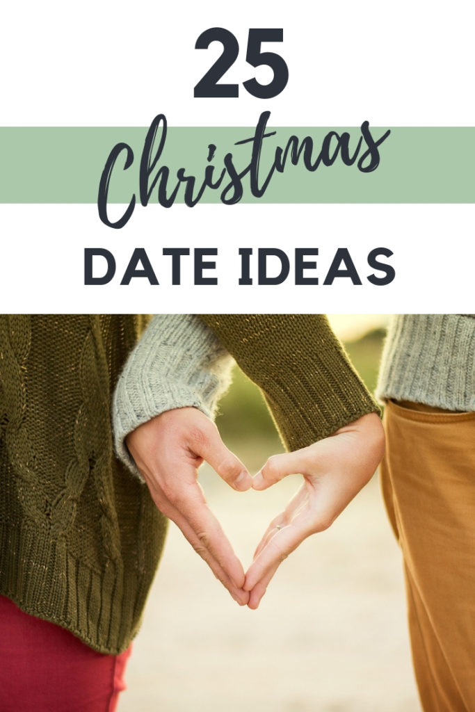 25 Christmas date ideas perfect for a romantic holiday season #christmasromance #datenight #dateideas