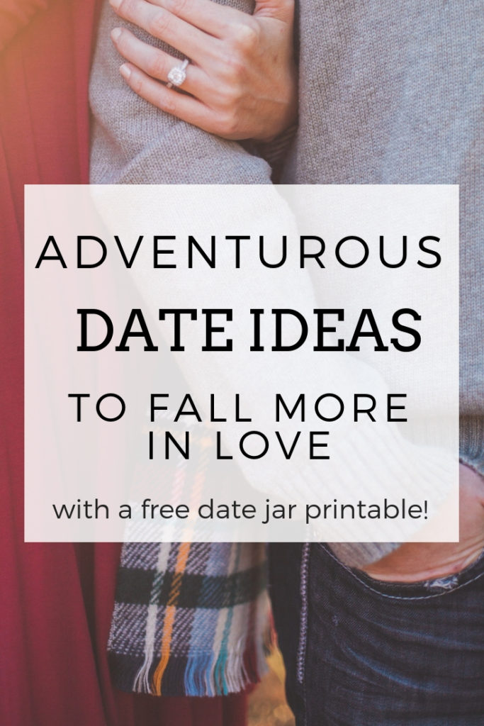 Adventurous date ideas for couples that help you fall more in love and reconnect with your partner. Comes with a free date jar printable