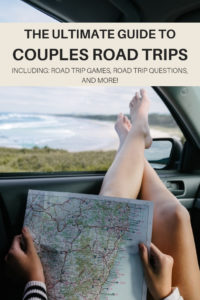 The ultimate guide to couples road trips! Including road trip games for couples, road trip questions for couples, relationship tips to prevent fighting on your romantic getaway, and a romantic road trip packing checklist.